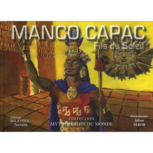 Manco Capac : Fils du Soleil