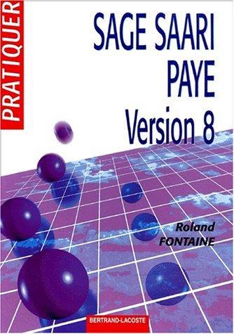 Sage Saari paye version 8 by Roland Fontaine (2000-12-01) par Roland Fontaine