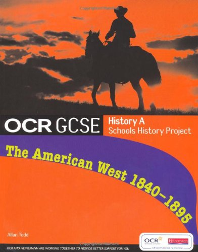 ocr-gcse-history-a-schools-history-project-the-american-west-1840-95-student-book