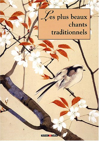 Les plus beaux chants traditionnels