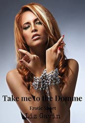 Take me to the Domme (English Edition)