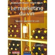 Le marketing du vin : Savoir vendre le vin