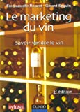 Image de Le marketing du vin : Savoir vendre le vin