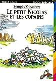 Le petit Nicolas et les copains / René Goscinny | Goscinny, René. Auteur