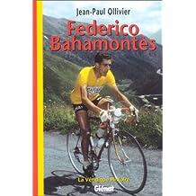 La Véridique Histoire de Federico Bahamontes