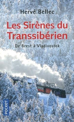 Descargar Libro Les Sirènes du Transsibérien de Hervé BELLEC