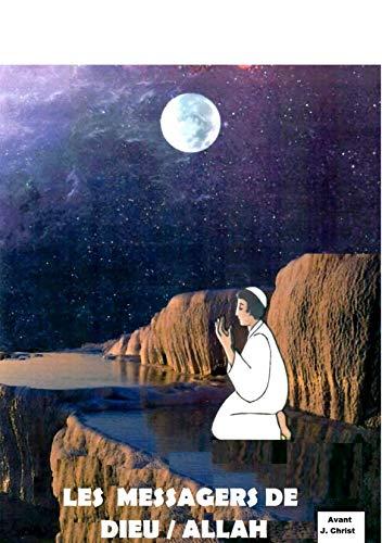Couverture du livre LES MESSAGERS DE DIEU   ALLAH