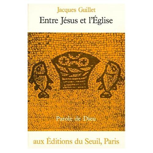 Entre Jésus et l'Eglise