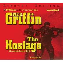 The Hostage (Presidential Agent Novels)