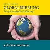 Globalisierung: Eine philosophische Einführung - Michael Reder