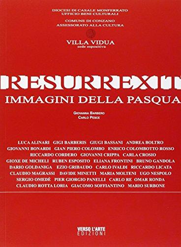 Resurrexit. Immagini della Pasqua. Ediz. illustrata por Giovanna Barbero
