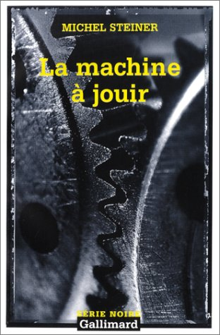La Machine à jouir