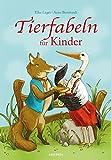 Tierfabeln für Kinder: Nach den Fabeln von Aesop neu erzählt von Elke Leger