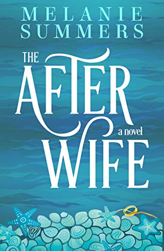 The After Wife (English Edition) eBook: Melanie Summers: Amazon.es ...