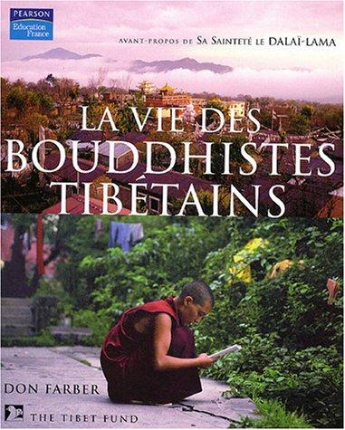 La vie des bouddhistes tibétains - Avant propos de Sa Sainteté le Dalaï-Lama