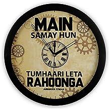 ASWHOLE IDEAS Plastic Funny Main Samay Hoon Tumhaari Leta Rahoonga Wall Clock