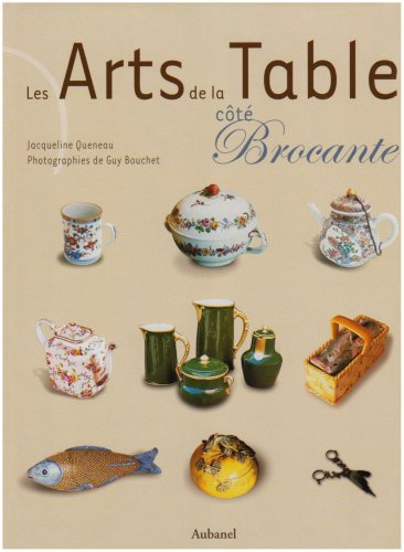 Les Arts de la Table côté Brocante