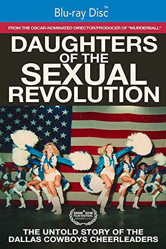 ual Revolution: The Untold Story of the Dallas Cowboys Cheerleaders [Blu-ray] ()