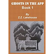 Ghosts in the App: Book 1 (English Edition)