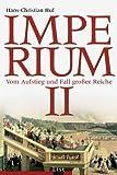 Imperium II: Aufstieg und Fall großer Reiche - Hans-Christian Huf