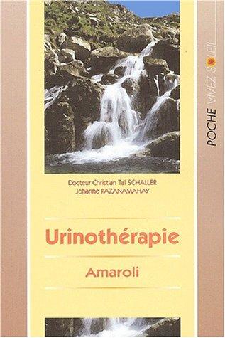 Urinothrapie (Amaroli) : Un mdicament naturel