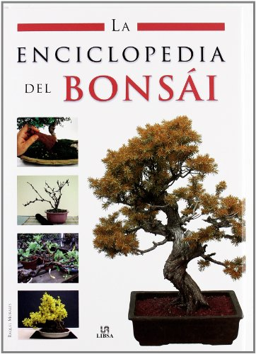 La Enciclopedia del Bonsái (Enciclopedias Libsa)