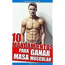 10 mandamientos para ganar masa muscular