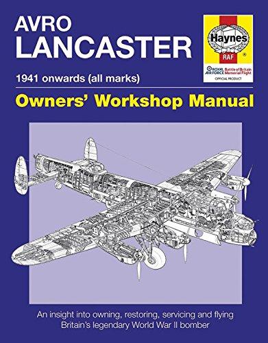 Avro Lancaster Manual (Haynes Owner's Workshop Manual)