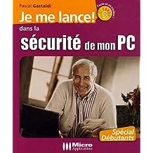 Je me lance dans la sécurité de mon PC