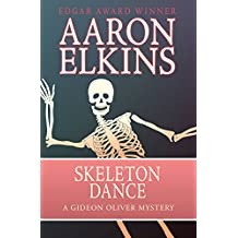 Skeleton Dance (The Gideon Oliver Mysteries)