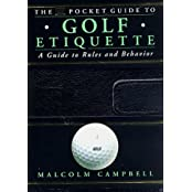 The DK Pocket Guide to Golf Etiquette (Dk Pockets) by Malcolm Campbell (1998-02-01)