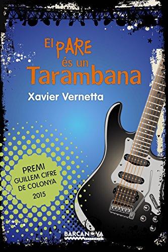 El pare és un Tarambana (Llibres Infantils I Juvenils - Diversos) (Catalan Edition)