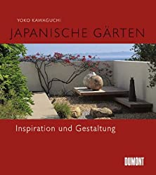 Japanische Gärten - Inspiration und Gestaltung -