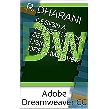DESIGN A WEBSITE FROM ZERO TO HERO  USING ADOBE DREAMWEAVER