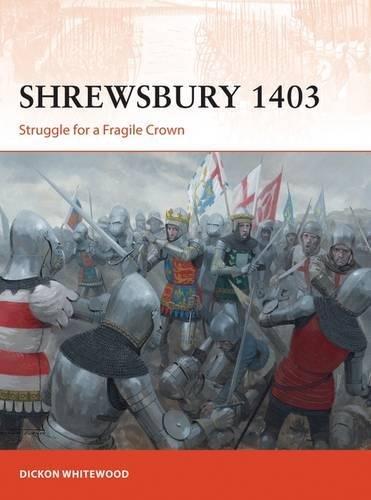 Shrewsbury 1403: Struggle for a Fragile Crown (Campaign)