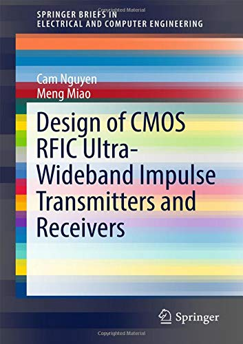 Design of CMOS RFIC Ultra-Wideband Impulse Transmitters and Receivers (SpringerBriefs in Electrical and Computer Engineering) - Elektronische Impulse