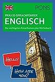 PONS Praxis-Sprachführer Englisch: Die wichtigsten Reisethemen plus Wörterbuch