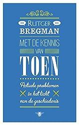 Met de kennis van toen (Dutch Edition)