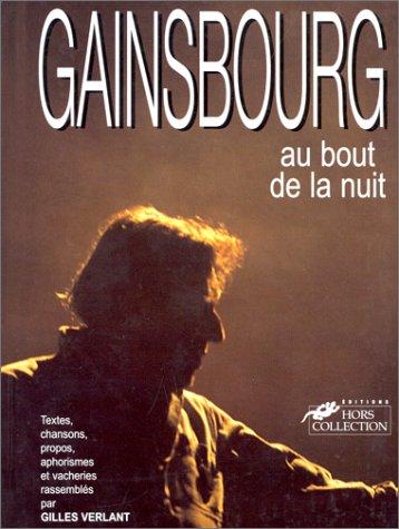 Gainsbourg au bout de la nuit