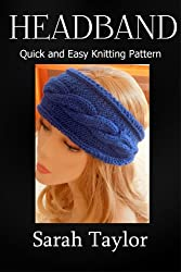 Headband - Quick and Easy Knitting Pattern (English Edition)