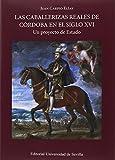 Caballerizas reales de Córdoba en el siglo XVI,Las (Historia y Geografía)