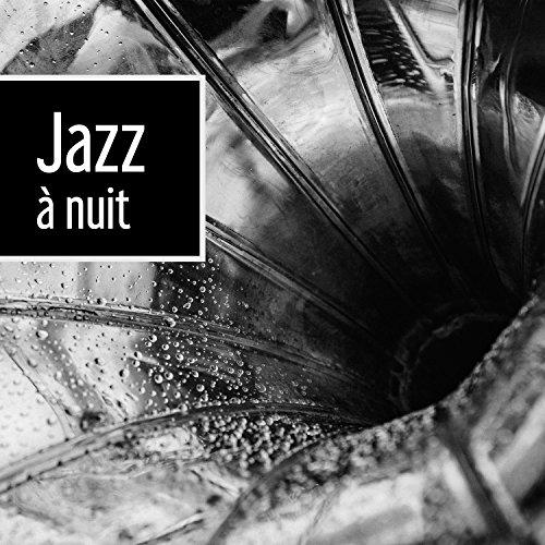 Jazz à nuit - Smooth jazz, Jazz relaxant, Classique cool jazz, Harmonie
