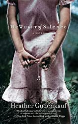 The Weight of Silence by Heather Gudenkauf (2009-07-28)