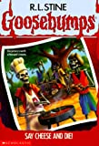 GOOSEBUMPS : SAY CHEESE AND DIE price comparison at Flipkart, Amazon, Crossword, Uread, Bookadda, Landmark, Homeshop18