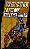 Les Vengeurs - La guerre Krees / Skrulls