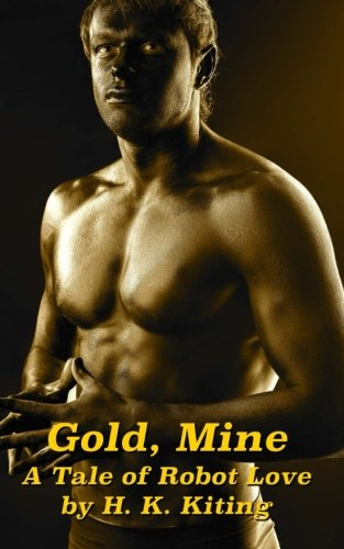 gold-mine-a-tale-of-robot-love