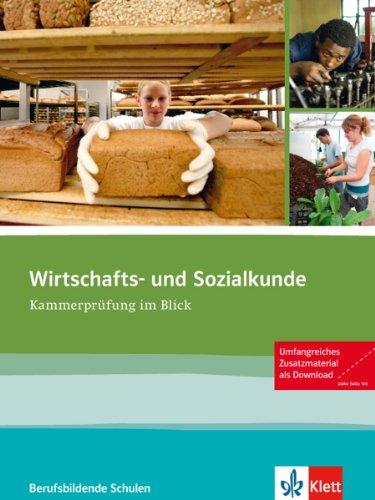 Wirtschafts- und Sozialkunde: Kammerprüfung im Blick.Schülerbuch mit Software zum Download