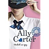 United We Spy: Book 6 (Gallagher Girls) by Ally Carter (2015-02-05)