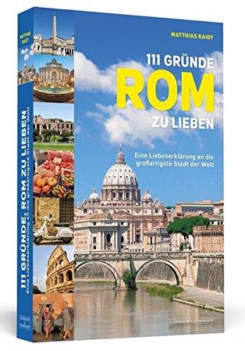 Buchseite und Rezensionen zu '111 Gründe, Rom zu lieben' von Matthias Raidt