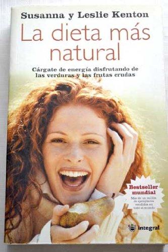 Descargar Libro La dieta mas natural (INTEGRAL) de Susana Kenton